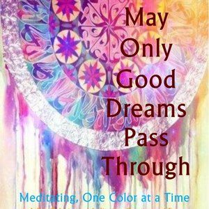 May Only Good Dreams Pass Through - Now Available